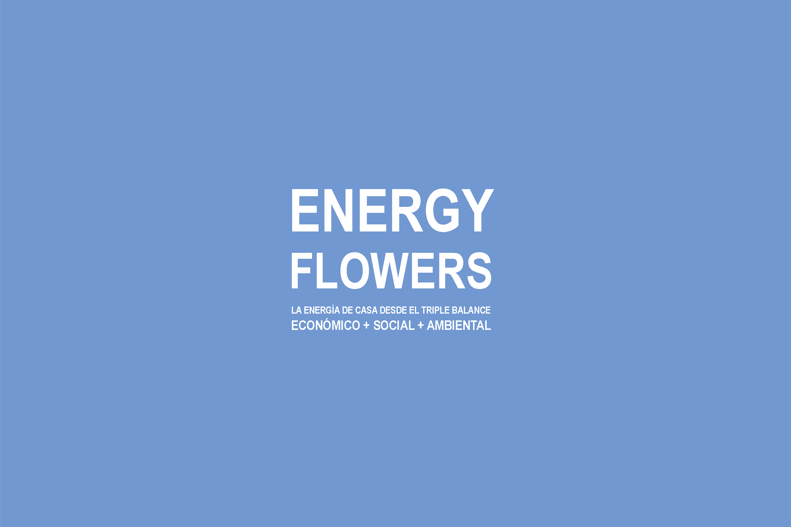 Energy Flowers. Episodio 1